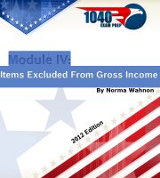 Cover for '1040 Exam Prep Module IV: Items Excluded from Gross Income'