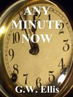 Cover for 'Any Minute Now'