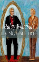 Cover for 'Living Half Free'