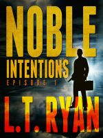 Cover for 'Noble Intentions: Episode 1'