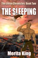 Cover for 'The Lilean Chronicles: Book Two ~ The Sleeping'