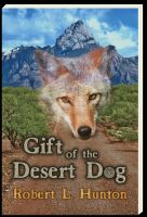 Cover for 'Gift of the Desert Dog'