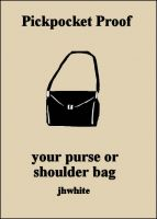Cover for 'Pickpocket Proof Your Purse or Shoulder Bag'
