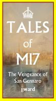 Cover for 'Tales of MI7: The Vengeance of San Gennaro'
