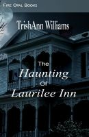 Cover for 'The Haunting of Laurilee Inn'