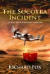 The Socotra Incident by Richard Fox