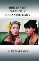 Cover for 'Breakfast with the Cleaning Lady'