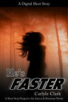 Cover for 'He's Faster (A Short Story Prequel to The Black Song Inside)'