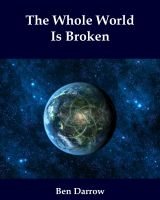 Cover for 'The Whole World Is Broken'
