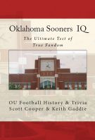 Cover for 'Oklahoma Sooners IQ: The Ultimate Test of True Fandom'