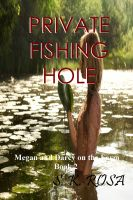 Cover for 'Megan and Darcy on the Farm, Book 2: Private Fishing Hole'