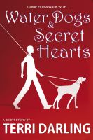 Cover for 'Water Dogs & Secret Hearts'