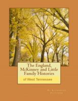 Cover for 'The England, McKinney & Little Family Histories'