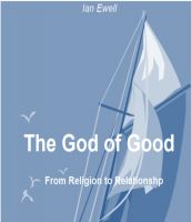 Cover for 'The God of Good: From Religion to Relationship'