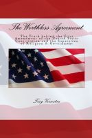Cover for 'The Worthless Agreement:'