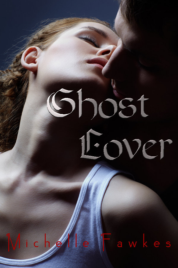 Michelle Fawkes - Ghost Lover