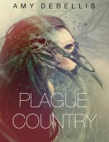 Cover for 'Plague Country'