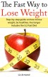 The Fast Way to Lose Weight by Liz Armond