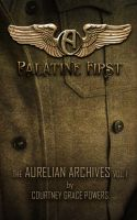 Cover for 'The Aurelian Archives: Palatine First'