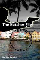Cover for 'The Hatcher File'