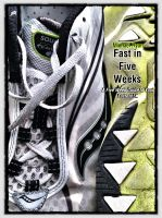 Cover for 'Fast in Five Weeks: A Five Week Guide to Your Fastest 5K'