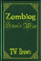 Cover for 'Zomblog: Snoe's War'