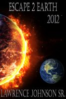 Cover for 'Escape 2 Earth 2012'