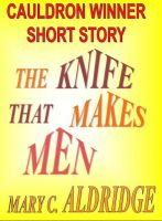 Cover for 'The Knife That Makes Men'