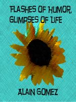Cover for 'Flashes of Humor, Glimpses of Life'