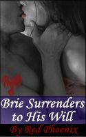 Cover for 'Brie Surrenders to His Will (Brie, #8)'