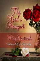 Cover for 'The Lord's Bouquet Poetry Devotionals'