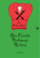 Cover for 'Boa Cozinha Portuguese Recipes- La Petite Chef'