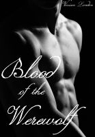 Cover for 'Blood of the Werewolf (Vampire/Werewolf)'