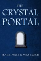 Cover for 'The Crystal Portal'