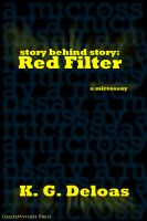 Cover for 'Story Behind Story: Red Filter'