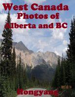 Hongyang(Canada)/ 红洋(加拿大) - West Canada - Photos of Alberta and BC