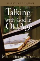 Cover for 'Talking with God in Old Age: Meditations and Psalms'