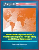 Cover for 'Ambassador Stephen Krasner's Orienting Principle for Foreign Policy (and Military Management) - Responsible Sovereignty'