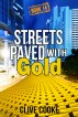 Book 14- Streets Paved with Gold by Clive Cooke