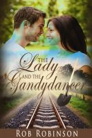 Cover for 'The Lady and the Gandydancer'