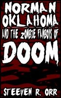 Cover for 'Norman Oklahoma and the Zombie Fanboys of Doom'