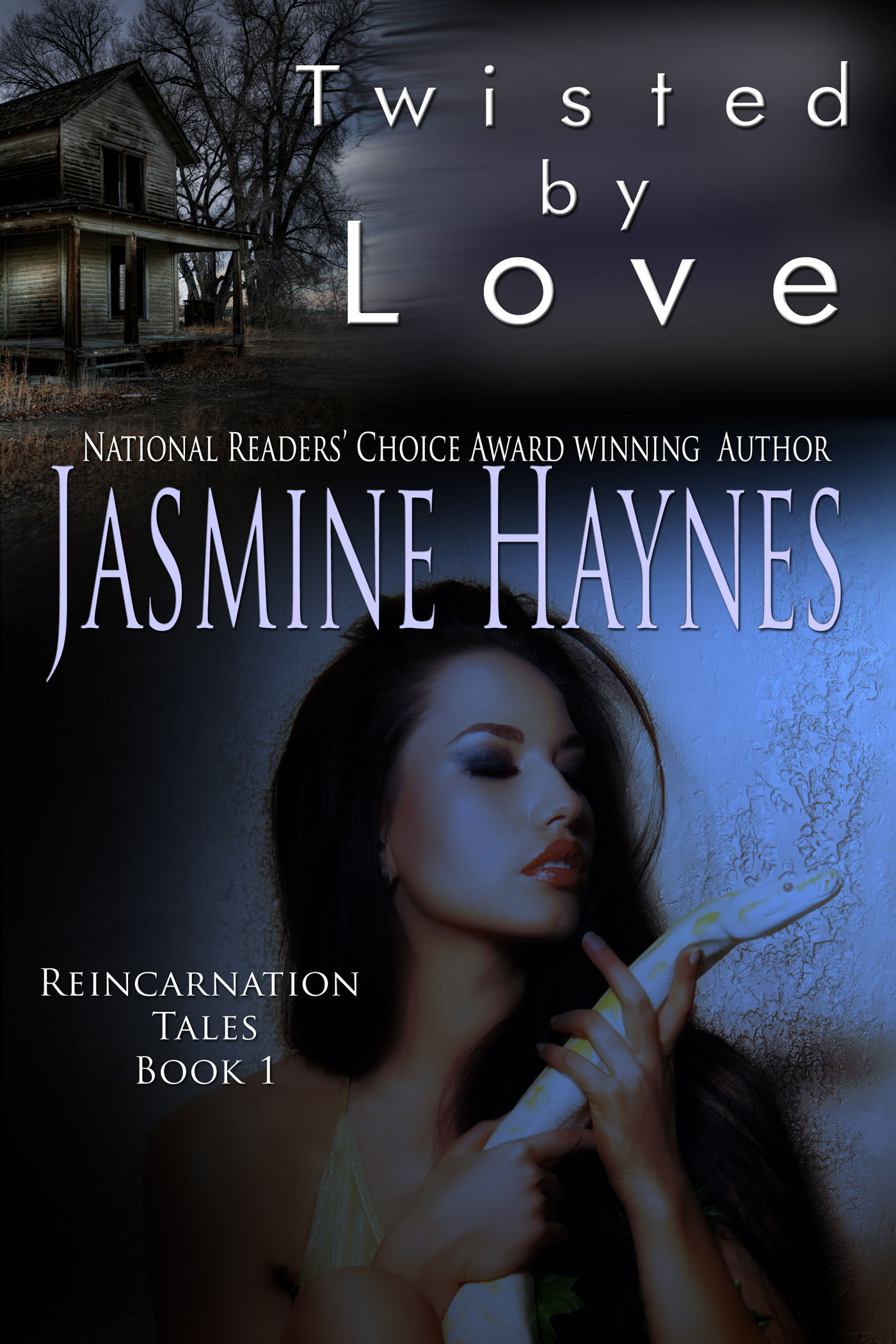 Jasmine Haynes - Twisted By Love, Reincarnation Tales, Book 1