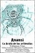 Anansi La Araña de las artimañas - Volumen Uno by Lynne Garner