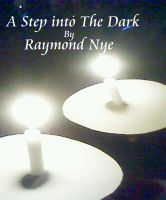 Cover for 'A Step into the dark'