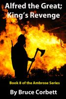Cover for 'Alfred the Great; King's Revenge'