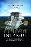 Cover for 'Mayan Intrigue: The Adventures of John and Julia'