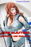 Cover for 'Star Blaster Defeated and Enslaved'