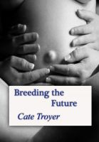 Cover for 'Breeding the Future'