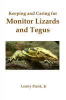 Cover for 'Keeping and Caring for Monitor Lizards and Tegus'