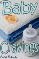 Cover for 'Baby Cravings (Femdom & Ageplay Erotica)'